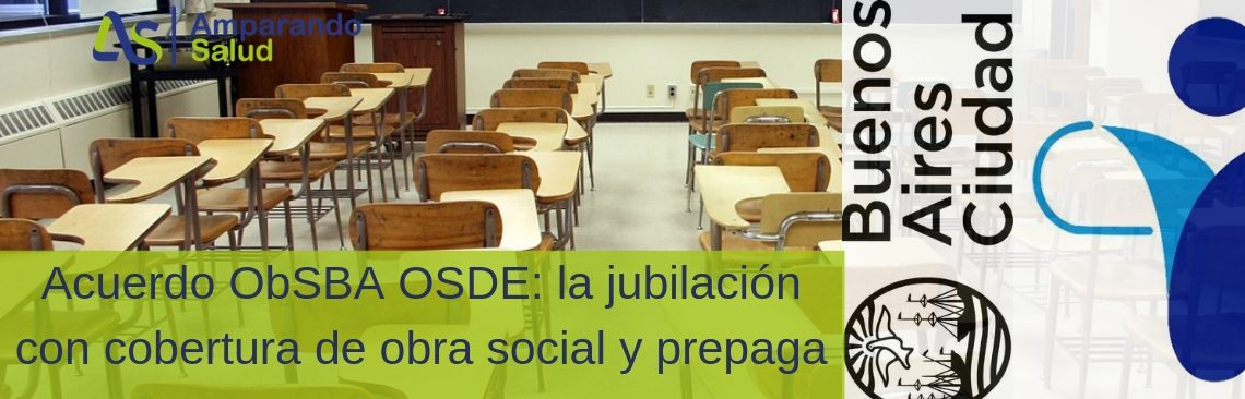 Acuerdo ObSBA OSDE: la jubilación con cobertura de obra social y prepaga