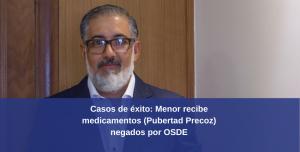 Caso de éxito: Menor recibe medicamentos negados por OSDE