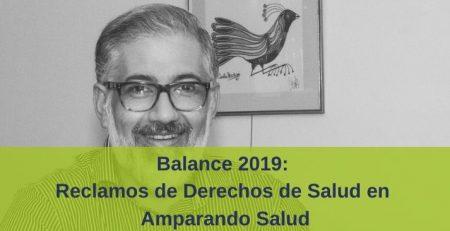 Balance 2019 en reclamos de Derechos en Salud en Amparando Salud