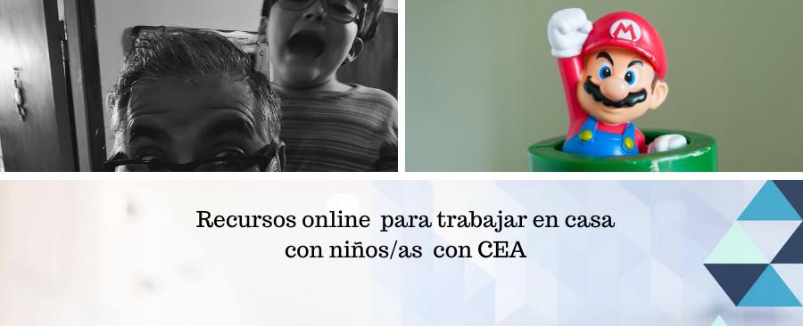 Recursos online para trabajar en casa con niños/as con CEA