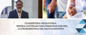 CUARENTENA OBLIGATORIA: MEDIDA CAUTELAR PARA PACIENTES CON TEA. LA PROBLEMÁTICA DEL SALVOCONDUCTO