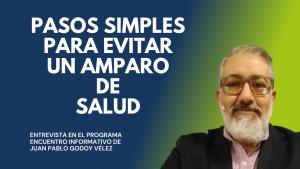 PASOS SIMPLES PARA EVITAR UN AMPARO DE SALUD